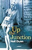 Up The Junction: A Virago Modern Classic (Virago Modern Classics Book 37)