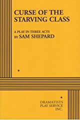 Curse of the Starving Class. (Acting Edition for Theater Productions) Paperback