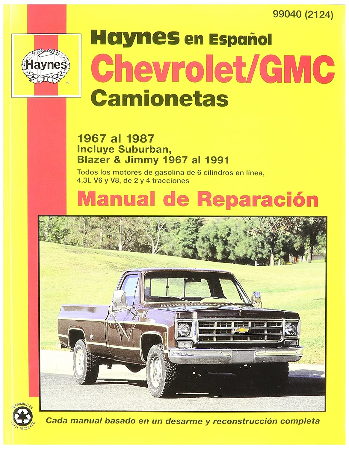 Amazon.com: Haynes Chevrolet/GMC Camionetas (67 - 91) Spanish Repair Manual  (99040): Automotive