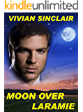 Moon Over Laramie (Maitland Legacy, A Family Saga Book 2)