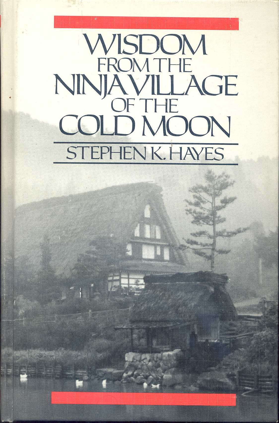 Wisdom from the Ninja Village of the Cold Moon: Amazon.es ...