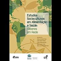 Estudos socioculturais em alimentação e saúde: saberes em rede, vol. 5 (Sabor metrópole)
