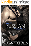 My Russian Master (Service & Submission Book 3)