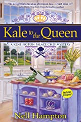 Kale to the Queen: A Kensington Palace Chef Mystery Kindle Edition