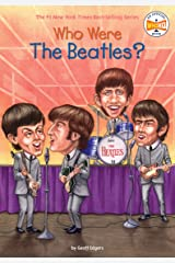Who Were the Beatles? (Who Was?) Kindle Edition