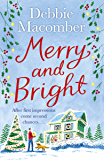 Merry and Bright: A Christmas Novel