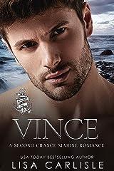 Vince: A Marine Military Romance (Anchor Me Book 2) Kindle Edition