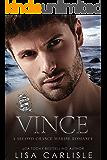 Vince: A Marine Military Romance (Anchor Me Book 2)