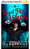 Blood Red Ashes (Dying Ashes Book 2) (English Edition)