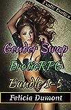 Gender Swap EroticRPG Bundle 1-5 (Gender Swap, Virtual Reality, Transformation, Erotica)