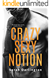 Crazy Sexy Notion: A Second Chance Romance