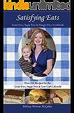 Satisfying Eats: Grain-Free, Sugar-Free & Hunger-Free Cookbook