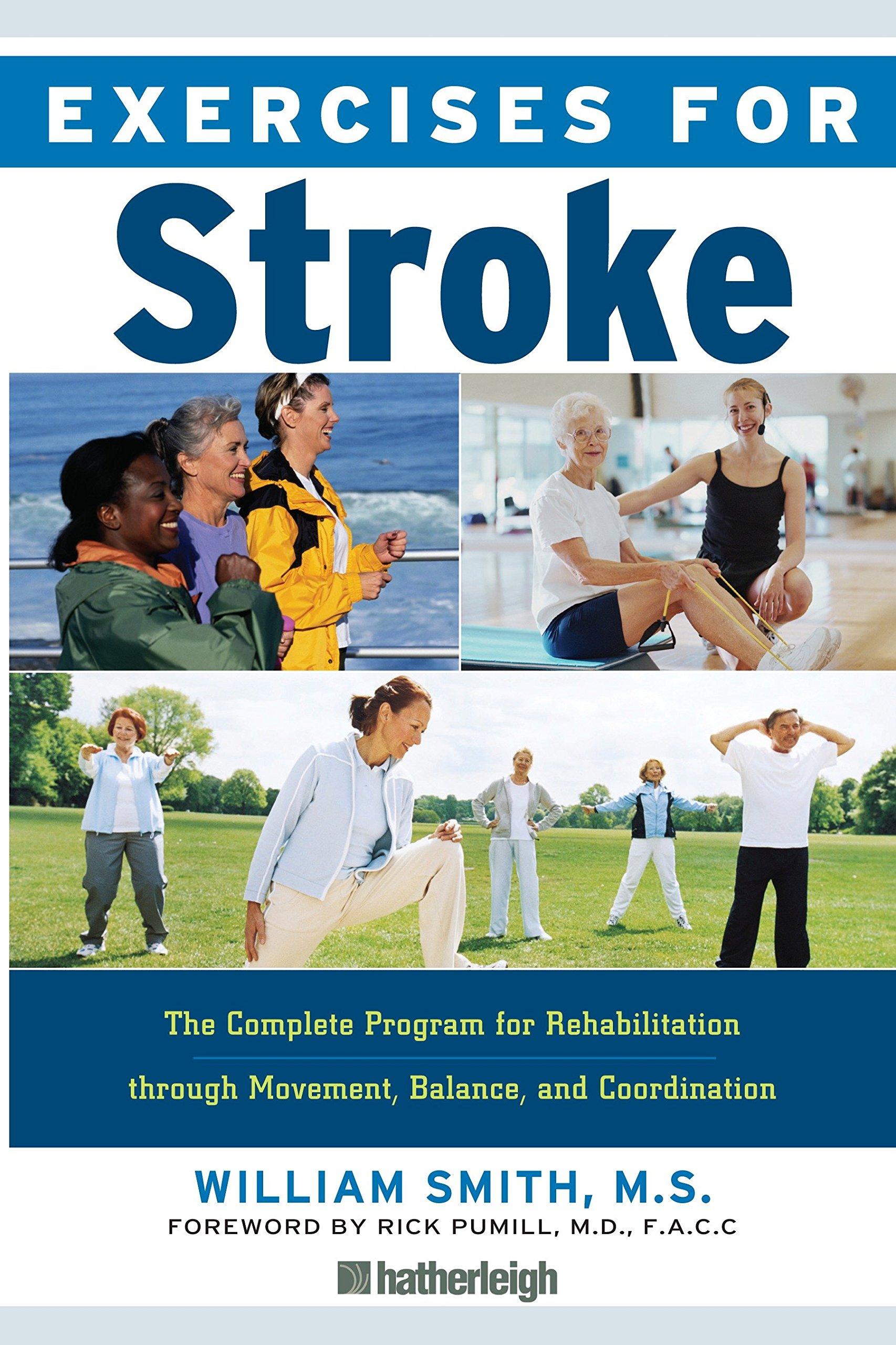 Exercises for Stroke: The Complete Program for