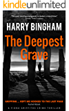 The Deepest Grave (Fiona Griffiths Crime Thriller Series Book 6)