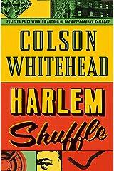 Harlem Shuffle Kindle Edition