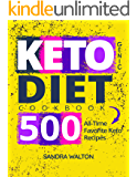 Ketogenic Diet Cookbook: 500 All-Time Favorite Keto Recipes
