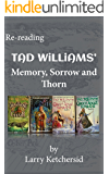 Re-reading Tad Williams' Memory, Sorrow and Thorn