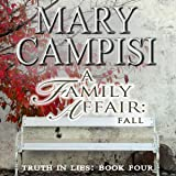 A Family Affair: Fall: Truth in Lies, Volume 4