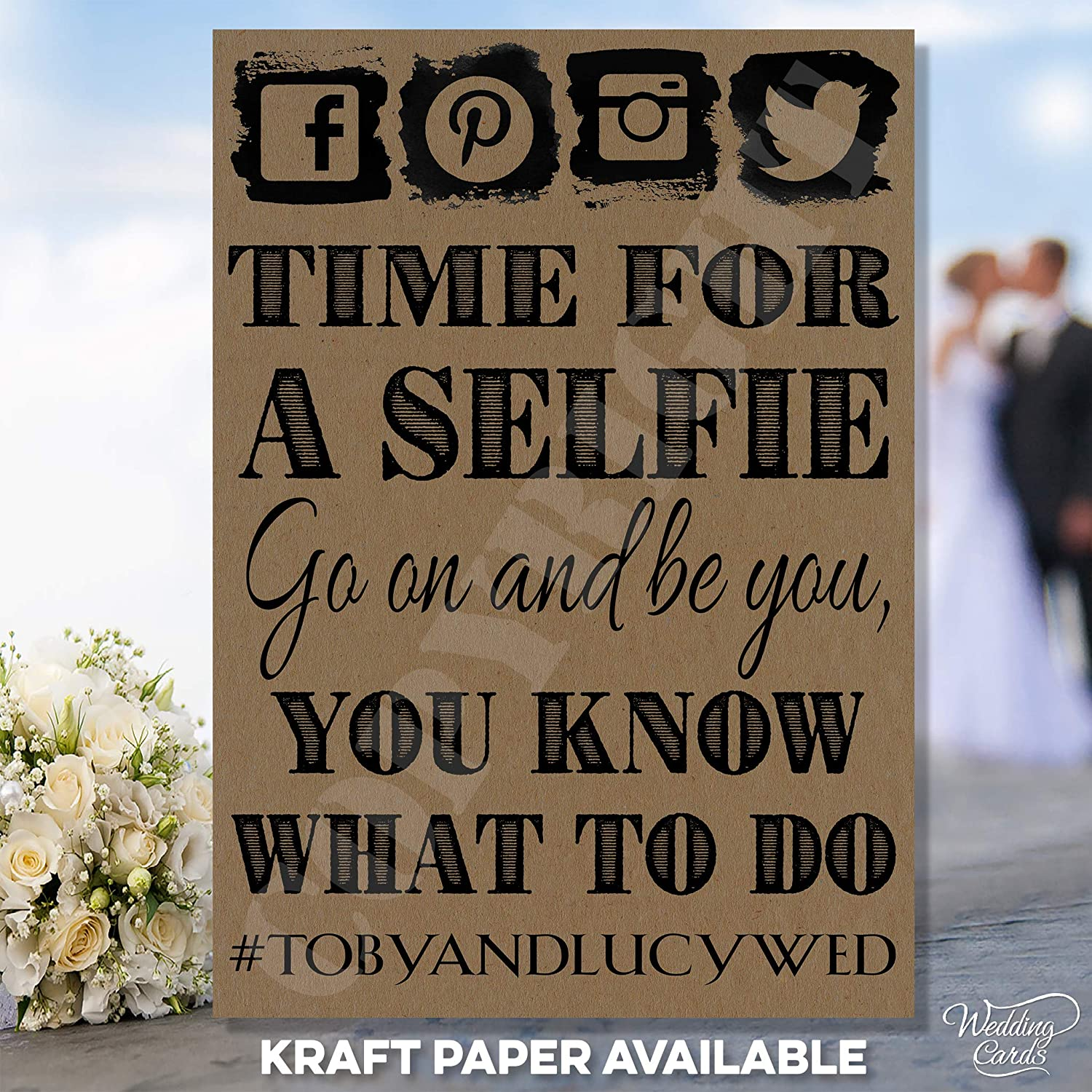 Time for a Selfie Go on and be You Know What to do Personalised Wedding Birthday Party Sign Card A4