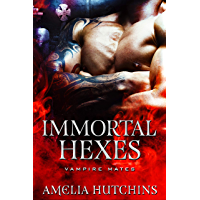 Immortal Hexes (English Edition)