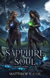 The Sapphire Soul (Eldritch Heart Book 3)