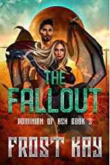 The Fallout (Dominion of Ash Book 3) Kindle Edition
