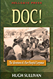 Doc!: The Adventures of a Navy Hospital Corpsman
