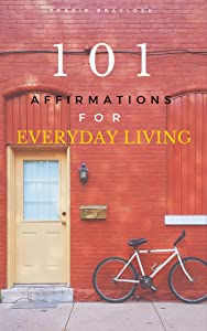 101 Affirmations for Everyday Living