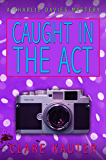 Caught in the Act (The Charlie Davies Mysteries Book 7)