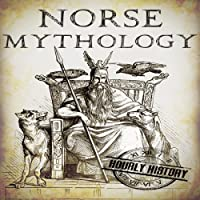Norse Mythology: A Concise Guide to Gods, Heroes, Sagas, and Beliefs of Norse Mythology: Greek Mythology - Norse Mythology - Egyptian Mythology, Book 2