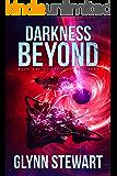 Darkness Beyond (Light of Terra: a Duchy of Terra series Book 1)