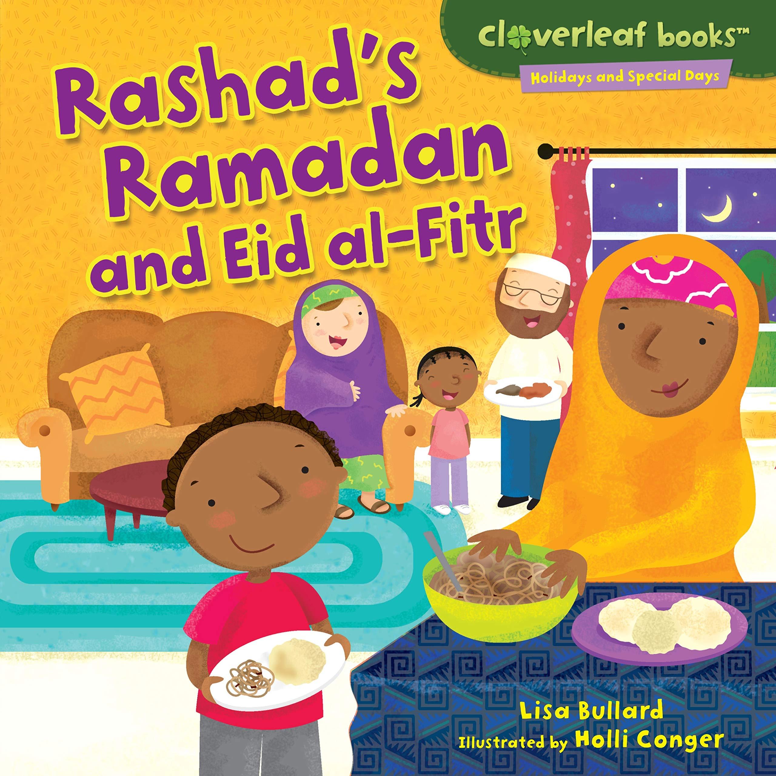 Read Online Rashad's Ramadan and Eid Al-Fitr (Cloverleaf Books - Holidays and Special Days) PDF