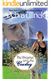 The Dreamer and the Cowboy (The Rancher's Daughters Series Book 2)