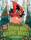 It's Not Little Red Riding Hood (It's Not a Fairy Tale)