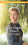 Anna's Forgotten Fiancé (Amish Country Courtships)