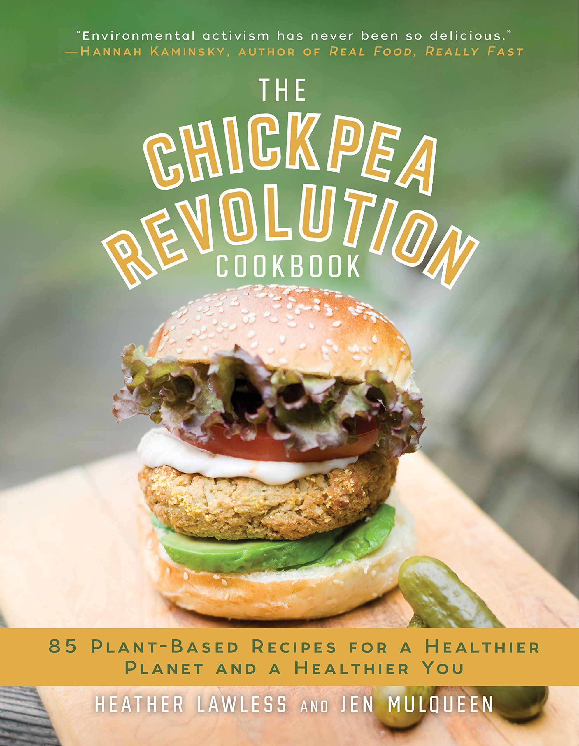 The Chickpea Revolution Cookbook: 85 Plant-Based Recipes for a Healthier You and a Healthier Planet: Amazon.es: Heather Lawless, Jen Mulqueen: Libros en ...