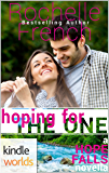 Hope Falls: Hoping for the One (Kindle Worlds Novella)