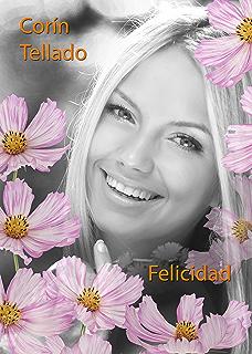 Felicidad (Volumen independiente nº 1) (Spanish Edition)