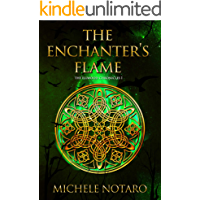 The Enchanter's Flame: The Ellwood Chronicles I
