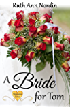 A Bride for Tom (Nebraska Historical Romances Book 2)