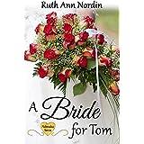 A Bride for Tom (Nebraska Historical Romances Book 2)