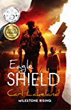 Eagle Shield (Milestone Book 1)