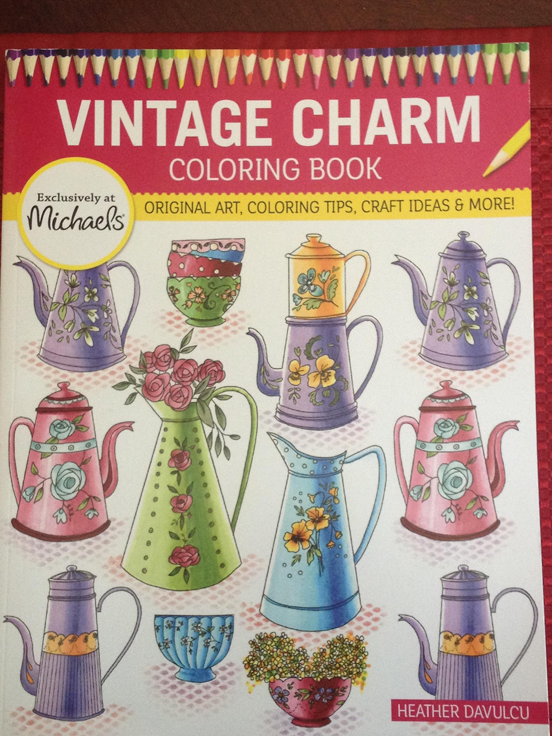 michaels vintage charms coloring book original art coloring tip and craft ideas and more heather davulcu design originals 9781497202375 amazoncom - Michaels Coloring Books