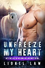 Unfreeze My Heart: A Pregnancy BWWM Shifter Romance Kindle Edition