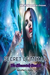 Secret of Metal (The Elementals Book 5) Kindle Edition