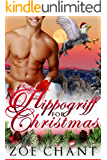 A Hippogriff for Christmas (Shifters for Christmas Book 3)