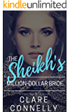 The Sheikh's Million Dollar Bride (The Sheikhs' Brides Book 3)
