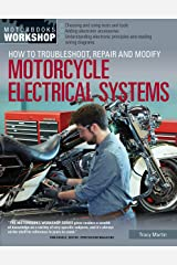 How to Troubleshoot, Repair, and Modify Motorcycle Electrical Systems (Motorbooks Workshop) Paperback