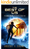 The Best of Us (The Mira Brand Adventures Book 5)