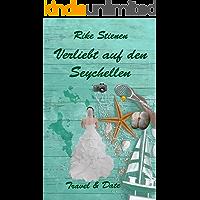 Verliebt auf den Seychellen: Travel & Date
